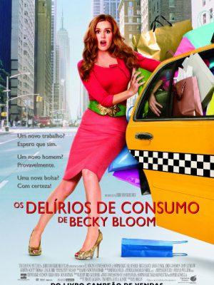 Os delirios de consumo de Becky Bloom - Cartaz